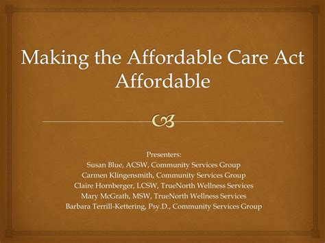 PPT - Making the Affordable Care Act Affordable PowerPoint
