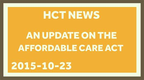 An Update on the Affordable Care Act - Oct