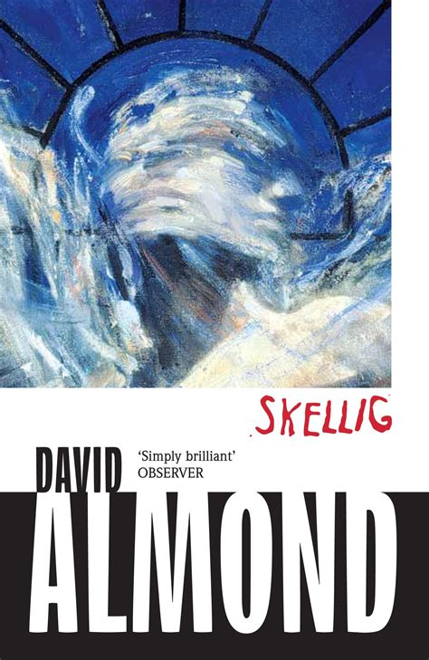 Explore Fantasy Worlds With Skellig By David Almond – A
