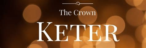 Kether (Keter) – Crown Sephirah in the Kabbalah Tree of