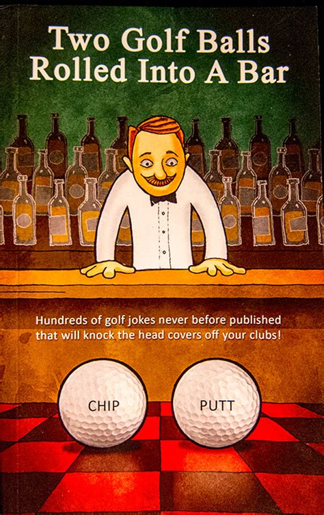 Golf Joke Book Review: Two Golf Balls Rolled Into A Bar