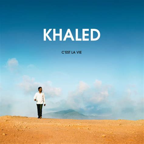 Khaled - C'est La Vie (2012, CD) | Discogs
